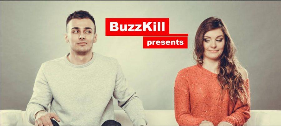 Haylen Irvan presents the newest edition of Buzzkill,  the top 10 worst pickup lines.