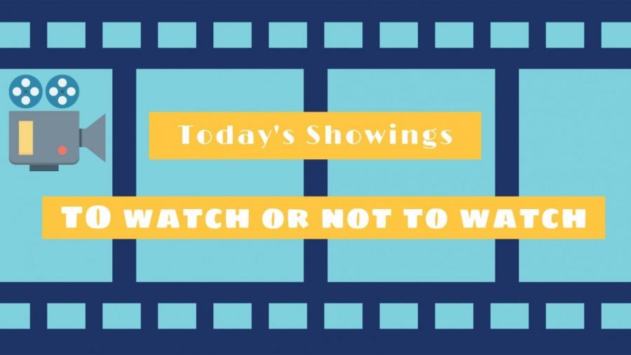 Today's Showings: To Watch or Not to Watch